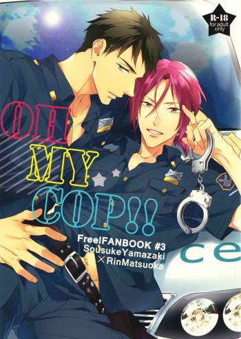 (Splash!) [PureSlider (Matsuo)] OH MY COP!! (Free!) [English] [Ikemen Scans] cover
