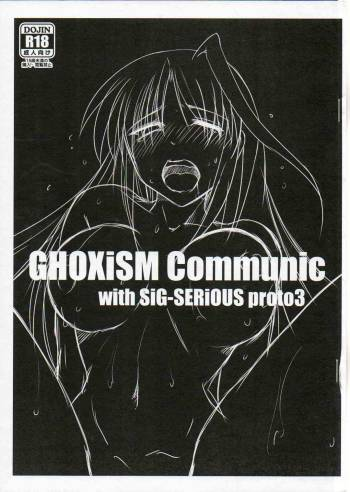 (COMIC1☆8) [GHOXiSM (ALK_MiN)] GHOXiSM Communic with Sig-SERIOUS proto 3 (Mahou Shoujo Lyrical Nanoha) cover