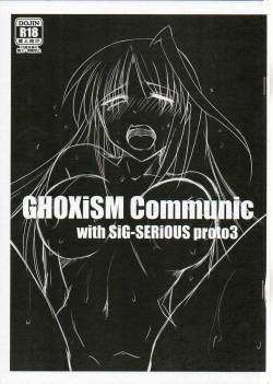 (COMIC1☆8) [GHOXiSM (ALK_MiN)] GHOXiSM Communic with Sig-SERIOUS proto 3 (Mahou Shoujo Lyrical Nanoha)