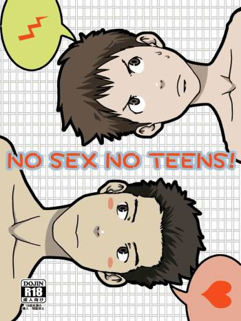 [BOX (19 Gou, Tsukumo Gou)] NO SEX NO TEENS! [English] [TheRobotsGhost] cover
