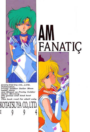 [Kotatsuya (Tatsuneko)] AM FANATIC (Bishoujo Senshi Sailor Moon) [English] cover