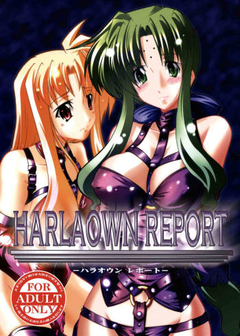 (C73) [WARP LOOP (45ACP)] HARLAOWN REPORT (Mahou Shoujo Lyrical Nanoha) cover