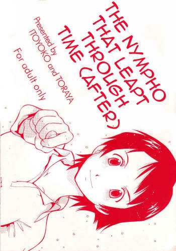[ITOYOKO and TORAYA] The Nympho That Leapt Through Time (after) (English) =Little White Butterflies= cover