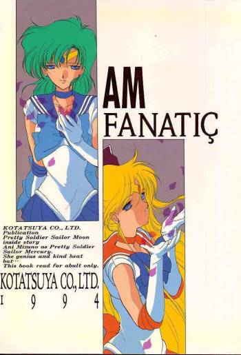 [Kotatsuya (Tatsuneko)] AM FANATIC (Bishoujo Senshi Sailor Moon) cover