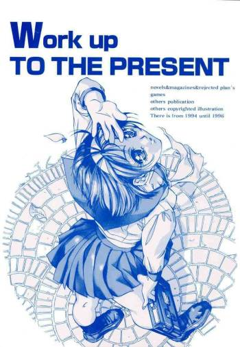 (C51) [Tange Kentou Club (Dodai Shouji)] Work up TO THE PRESENT (Various) cover