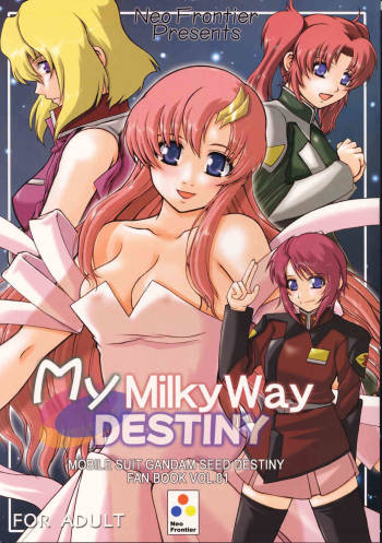 (C67) [Neo Frontier (Sessa Takuma)] My Milky Way DESTINY (Gundam Seed Destiny) cover