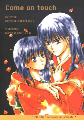 [Platina (Mizusawa Kei)] Come on Touch (Inuyasha) cover