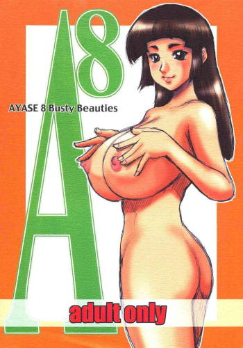 (CR33) [Cobanzame (Koshow Showshow)] A8 | Ayase 08 Busty Beauties cover