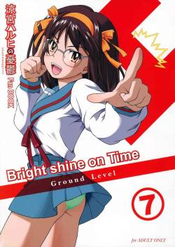 (C71) [Ground Level (Asano Hiro)] Bright shine on Time 7 (The Melancholy of Haruhi Suzumiya)
