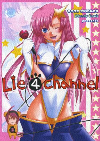 (C69) [Bloody Hawk (Various)] Lie4channel (GUNDAM SEED DESTINY, Eureka Seven) cover
