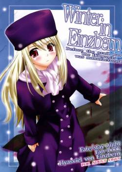 (C71) [Purimomo (Goyac)] Winter in Einzbern (Fate/stay night)