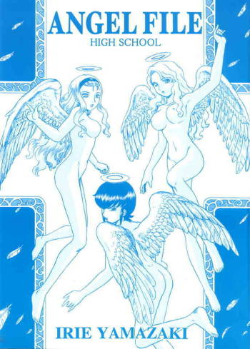 (C68) [Rat Tail (Irie Yamazaki)] ANGEL FILE HIGH SCHOOL cover