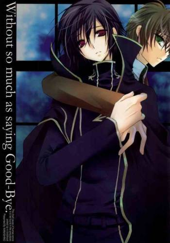 [NANASHINO (mura.)] Without so much as saying Good-Bye. (CODE GEASS: Lelouch of the Rebellion) [Incomplete] cover
