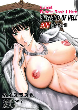 (C89) [High Thrust (Inomaru)] Geneki B-kyuu 1-i Hero Jigoku no Fubuki AV Debut!! | Current B-class Rank 1 Hero Blizzard of Hell Adult Video Debut!! (One Punch Man) [English] [ultimaflaral]