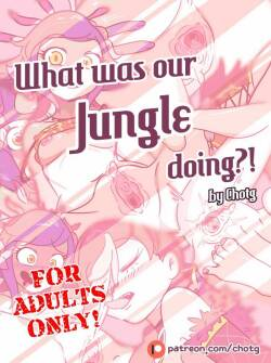 [Chotg]  WHAT WAS OUR JUNGLE DOING?!  [English]